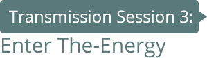 Transmission 3: Enter The-Energy