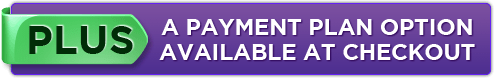 PLUS A Payment Plan Option Available at Checkout
