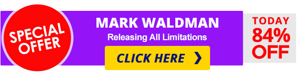 Special Offer - Mark Waldman's Releasing All Limitations 84% OFF! CLICK HERE