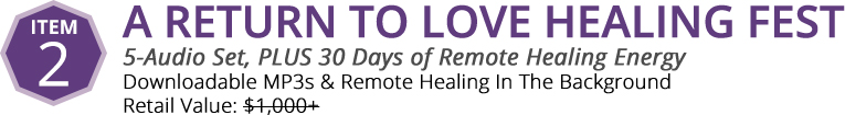 Item 2: A Return To Love Healing Fest