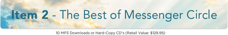 Item 2: The Best of Messenger Circle - 10 MP3 Downloads or Hard-Copy CD's Retail Value: $129.95
