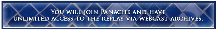 You will join Panache and have unlimited access to the replay via webcast archives.