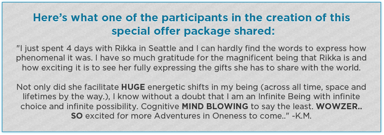 Here's what one of the participants in the creation of this special offer package shared:
